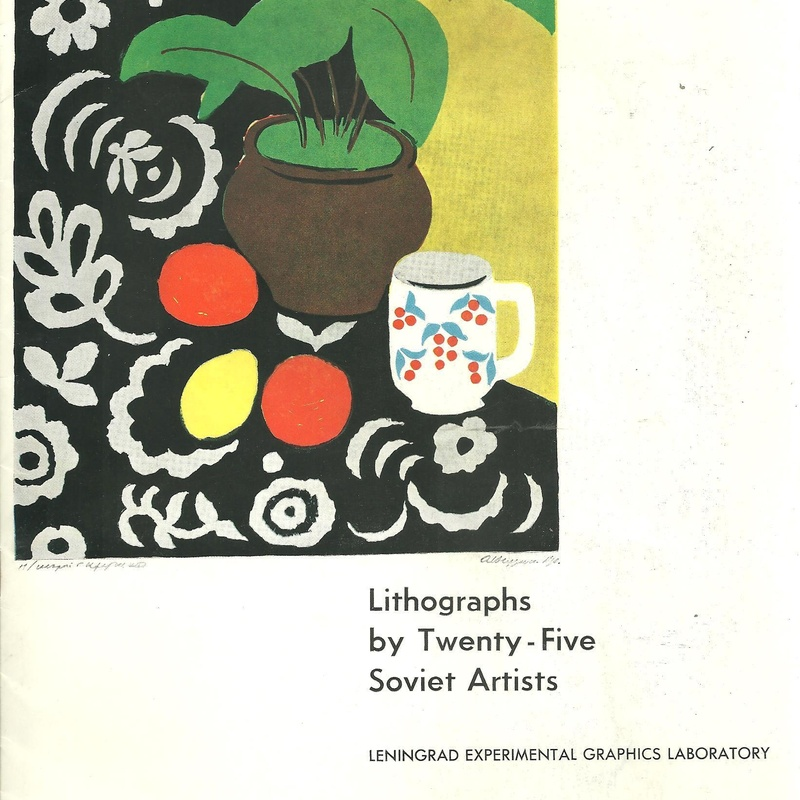Lithographs by Twenty-Five Soviet Artists